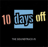 5/10 Days Off - The Soundtrack