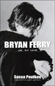 Bryan Ferry... Oh, My Love...