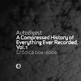 A Compressed History of Everything Ever Recorded, vol. 1