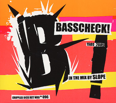 Basscheck! 1980-2005 In the Mix by Slope