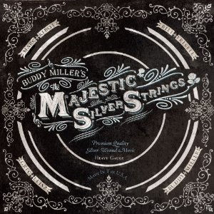 Buddy Miller's Majestic Silver Strings