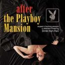 After the Playboy mansion (a 'Respect is Burning' mixcd)
