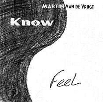 Know / Feel