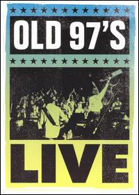 Old 97´s Live