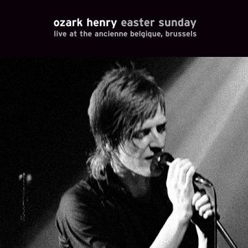 Easter Sunday. Live at the Ancienne Belgique, Brussels