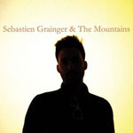 Sebastian Grainger & The Mountains