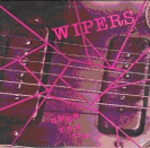 The Wipers – Over The Edge